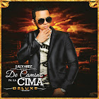 J Alvarez - De Camino Pa La Cima (Deluxe Edition) (2014) Cd Completo