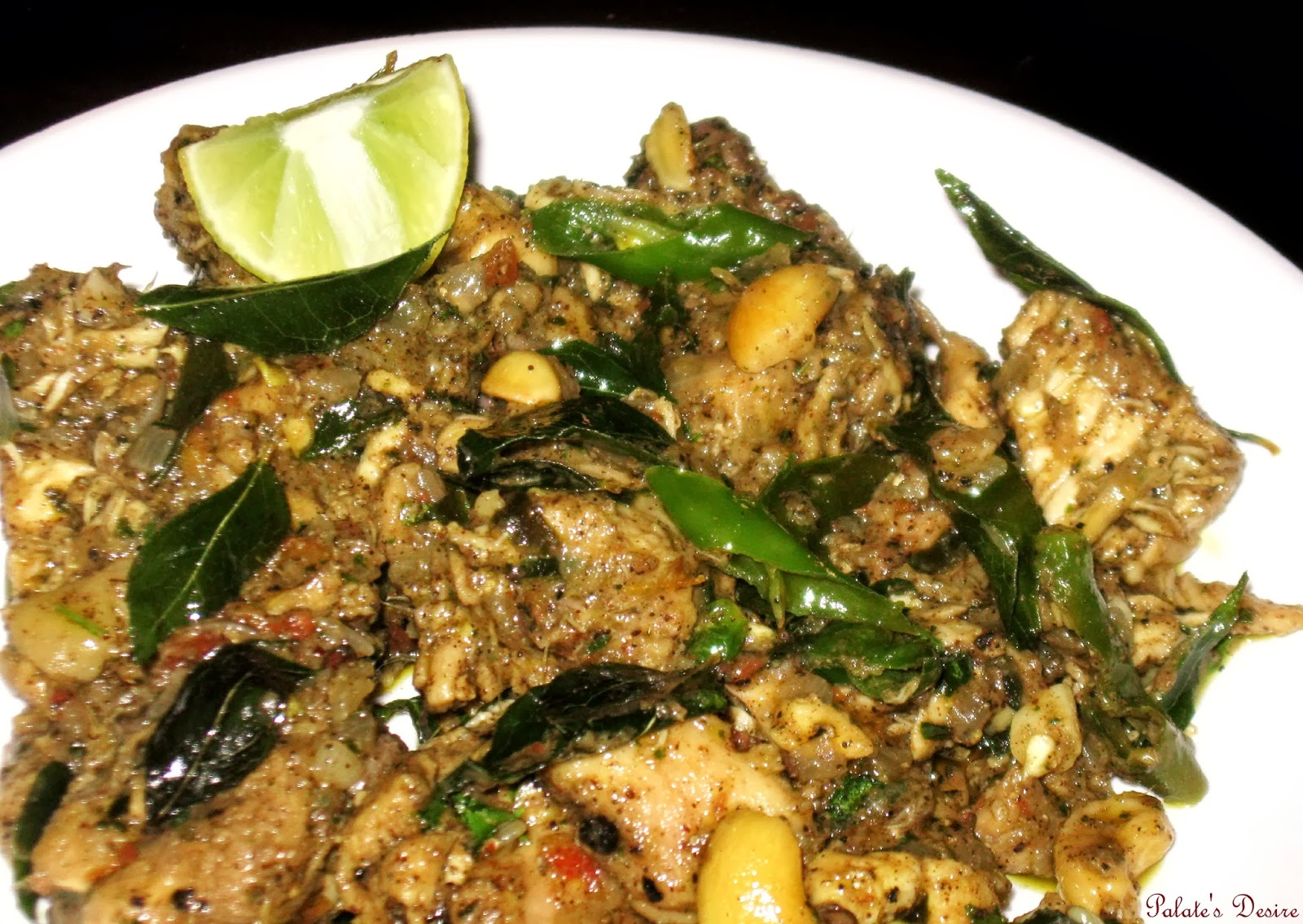 Pepper Chicken with Curry Leaves ~ Palate's Desire