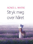 Har lest: Stryk meg over hret