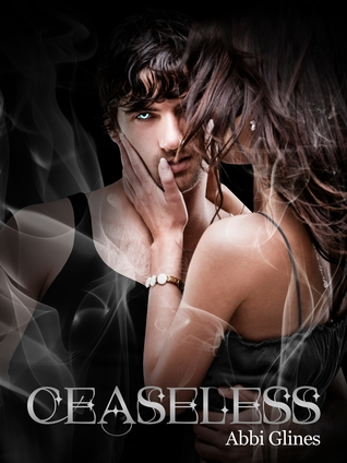 Cover Reveal: Ceaseless by Abbi Glines!