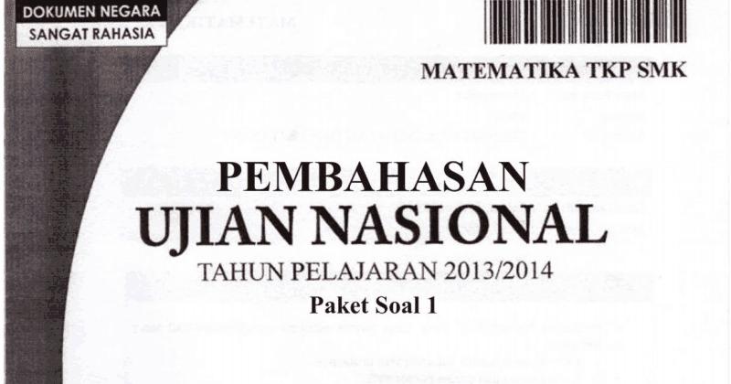 Berbagi Dan Belajar Pembahasan Soal Un Matematika Smk Tkp 2014 Trik Superkilat Paket 1