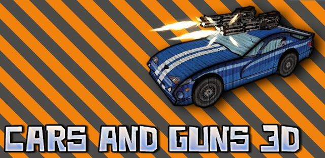 Cars And Guns 3D v1.6 APK