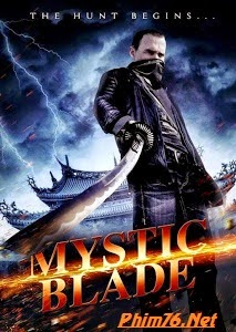 Thanh Gươm Huyền Bí - Mystic Blade