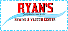 Ryan's Sewing and Vacuum Center