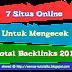 7 Situs Online Untuk Mengecek Total Backlinks 2016