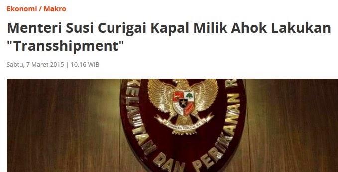 "Menteri Susi Curigai Kapal Milik Ahok Lakukan ""Transshipment"""