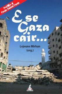 Lejeune Mirhan - livro -  E se Gaza cair