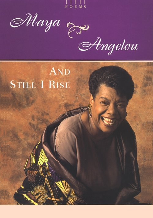 an analysis of still i rise by maya angelou Still i rise by maya angelou you may write me down in history with your bitter twisted lies you may tread me in the very dirt but still like dust ill rise does my sassiness upset.
