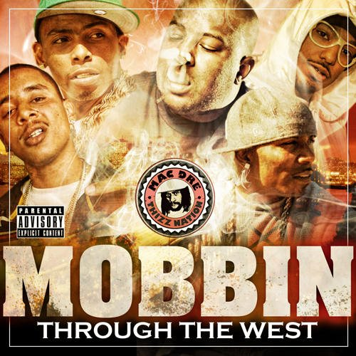thizz nation the jacka presents mobbin through the west