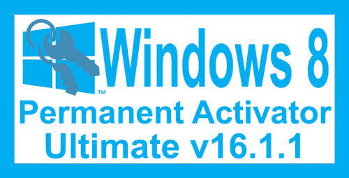 Windows 8 Permanent Activator Ultimate v16.1.1