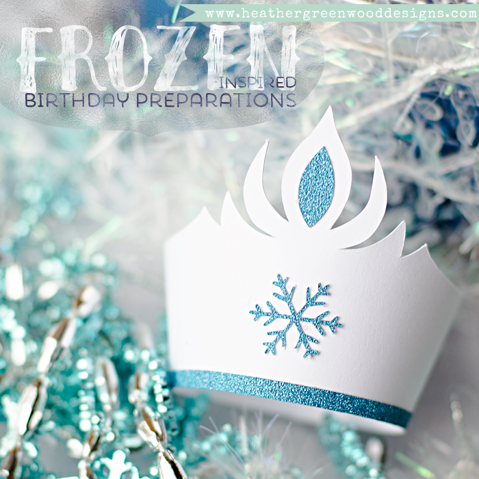 some Frozen® inspired birthday party preparations using a Silhouette Portrait® and cut files from the Silhouette Design Store