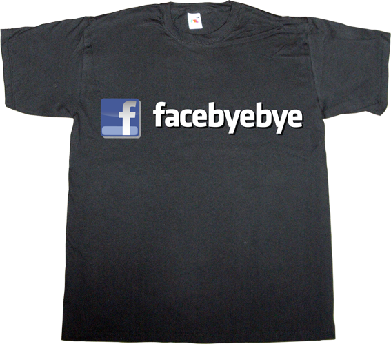 facebook social network internet 2.0 privacy t-shirt ephemeral-t-shirts