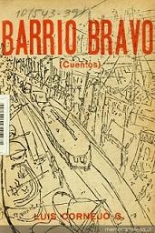 Lee Barrio Bravo de Luis Cornejo en Memoria Chilena