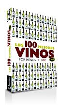 Los 100 mejores vinos por menos de 10€