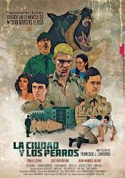 La Ciudad y Los Perros Poster