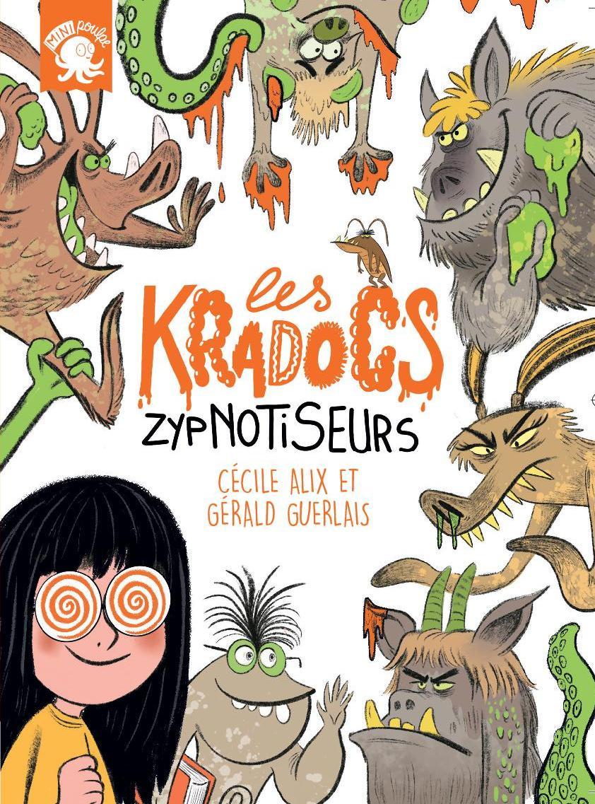 """LES KRADOCS """"ZYPNOTISEURS"""""""