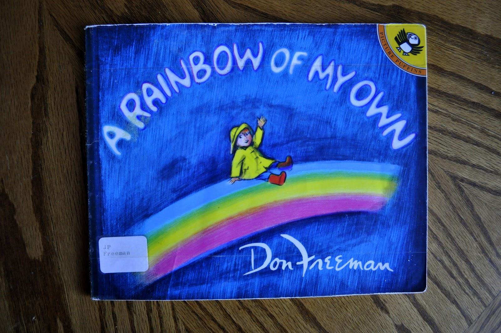 A Rainbow of My Own