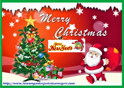 Tim Lowongan Kerja ke Luar Negeri mengucapkan Selamat Hari Natal dan Tahun 2014 | Ali Syarief  081320432002-087781958889