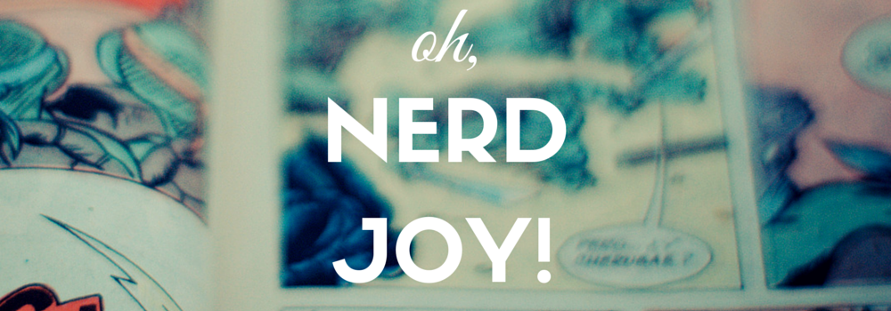 Nerdjoy! || A Nerd Girl Lifestyle Blog
