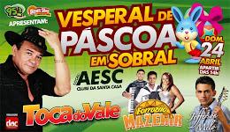 VESPERAL DE PÁSCOA É NA AES EM SOBRAL.