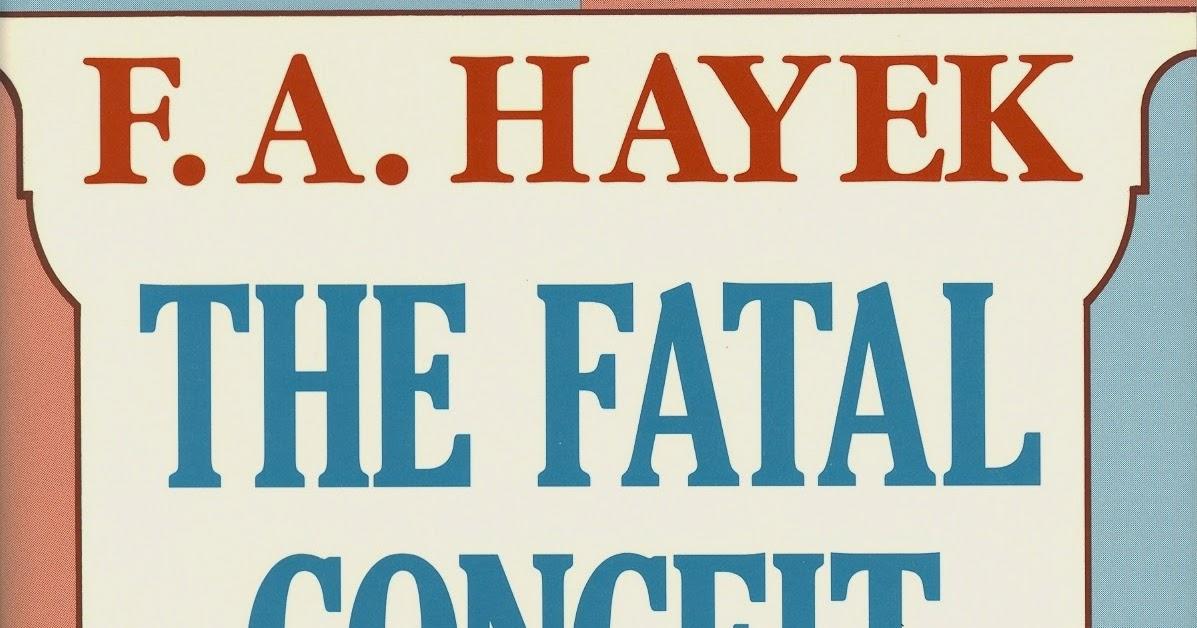 Slikovni rezultat za Zlostavljanje razuma – Hayek
