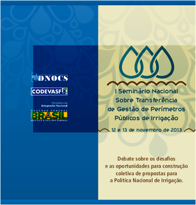 APRESENTAÇÕES: I Seminário Nacional sobre Transferência de Gestão de Perímetros Públicos de Irrigação
