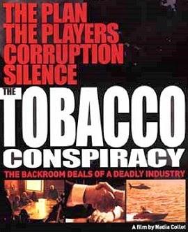 La Conspiración del Tabaco - Industrias de la Muerte.