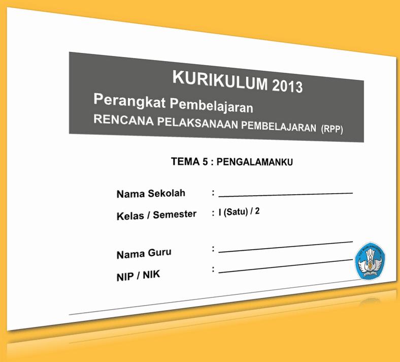 RPP KURIKULUM 2013 SD KELAS 1 SEMESTER 2 TEMA PENGALAMANKU LENGKAP PER SUBTEMA UPDATE 2016 (155 HALAMAN)