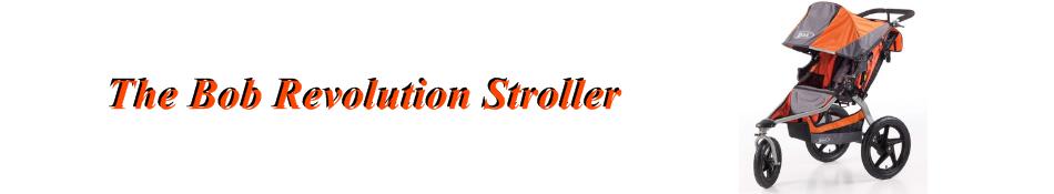 The Bob Revolution Stroller