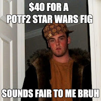 Meme Star Wars Scumbag Steve scalper POTF2 Hasbro Action figure toy