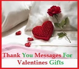 Where Would We Be Without Love And The Gifts Given Received When In Enjoy Extend Valentines Fever With These Lovely Thank You Messages