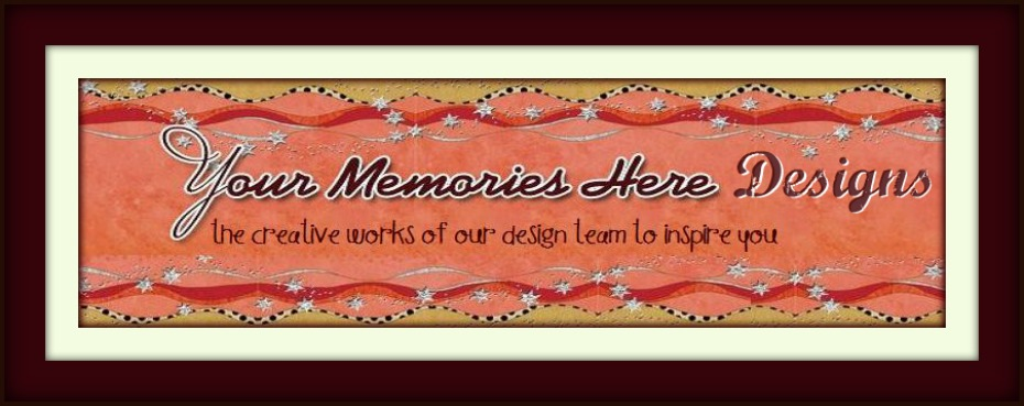Your Memories Here Designs