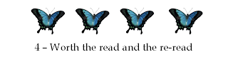 Four butterflies means it's worth the read and the re-read