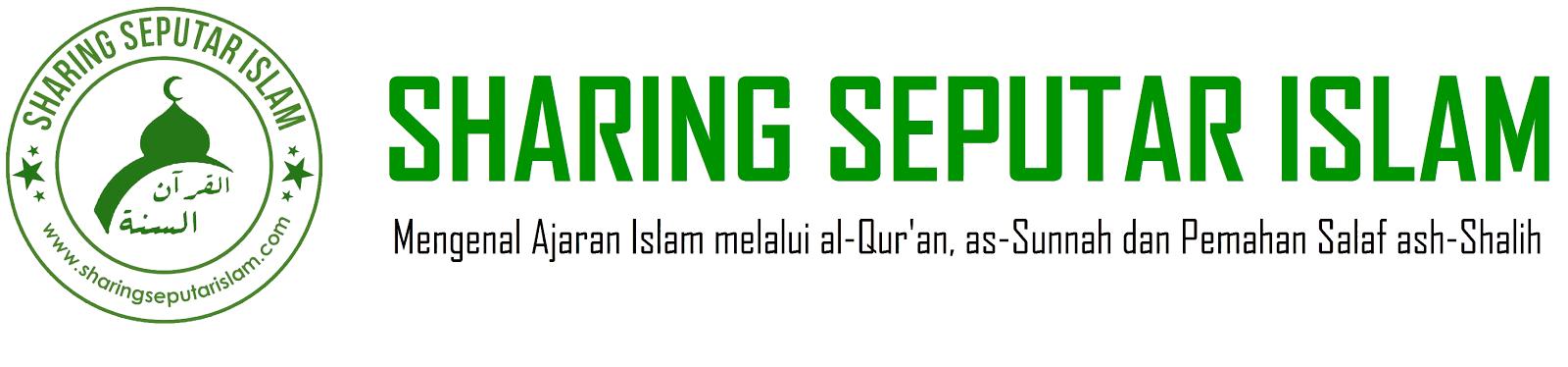 Sharing Seputar Islam