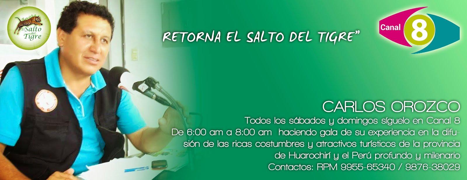 """""""EL SALTO DEL TIGRE"""" EN CANAL 8"""