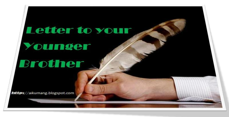 Write a letter to your younger brother suggesting some methods of write a letter to your younger brother suggesting some methods of improving english spiritdancerdesigns Gallery