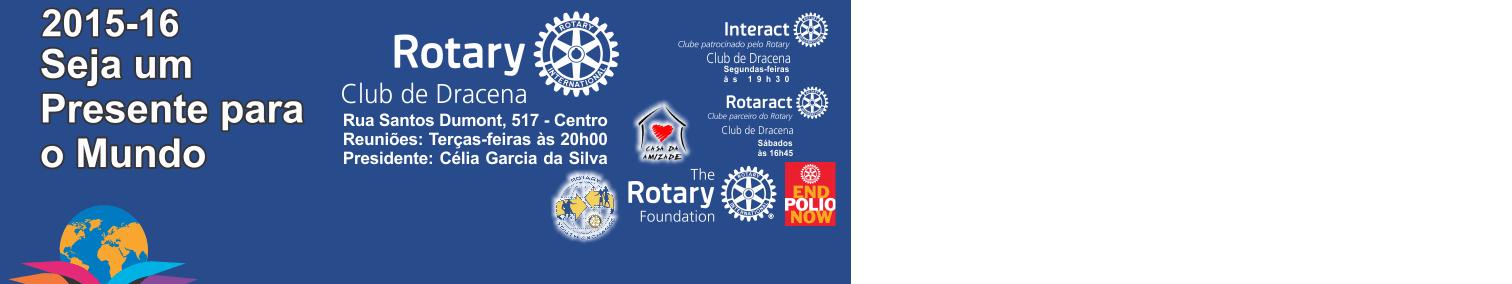 ROTARY CLUB DE DRACENA