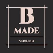 B MADE