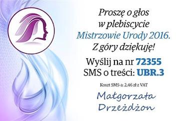 """Zagłosuj na mnie w Plebiscycie """"Mistrzowie Urody 2016"""""""