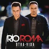 Río Roma - Discúlpame (feat. Leonel García)