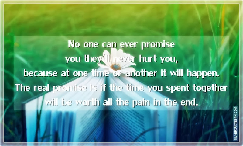 No One Can Ever Promise You They'll Never Hurt You, Picture Quotes, Love Quotes, Sad Quotes, Sweet Quotes, Birthday Quotes, Friendship Quotes, Inspirational Quotes, Tagalog Quotes