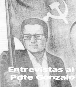 ENTREVISTAS AL PDTE GONZALO