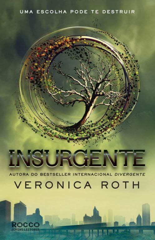 http://www.leituranossa.com.br/2014/03/insurgente-veronica-roth.html
