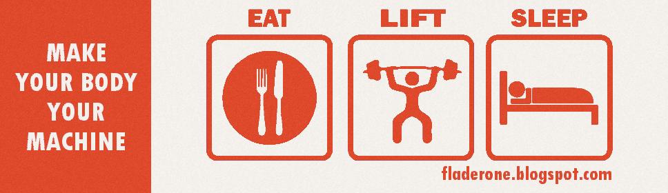 EAT. LIFT. SLEEP.
