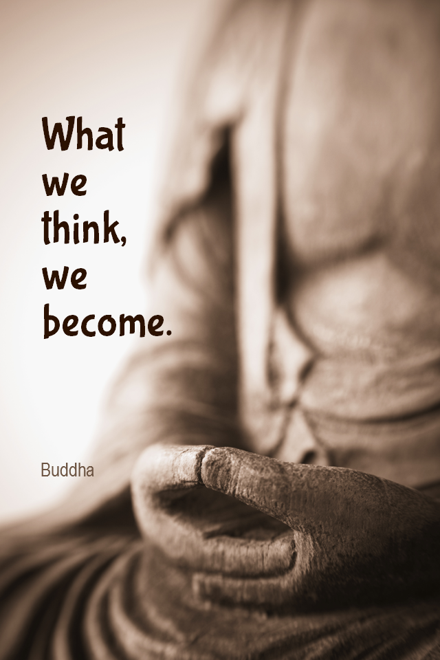 visual quote - image quotation for LAW OF ATTRACTION - What we think, we become. - Buddha