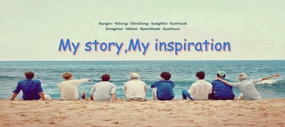 ✿ my story , my inspiration ✿