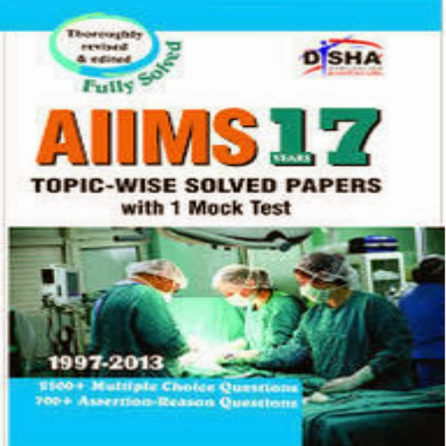 AIIMS 17 years Topic-wise Solved Papers 1997-2013 with 1 Mock Test Book by Disha Experts