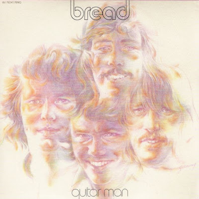 Bread - Guitar Man 1972 (USA, Pop-Rock)