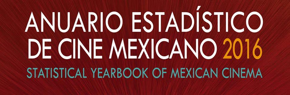 Anuario Estadístico de Cine Mexicano