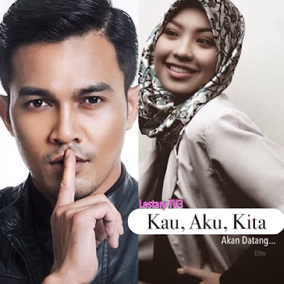 Slot Lestary TV3 Terbaru : Drama Kau, Aku, Kita